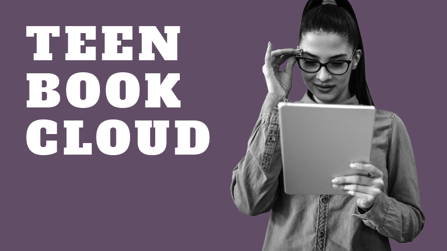 Teen Book Cloud image of teen reading a book on a tablet