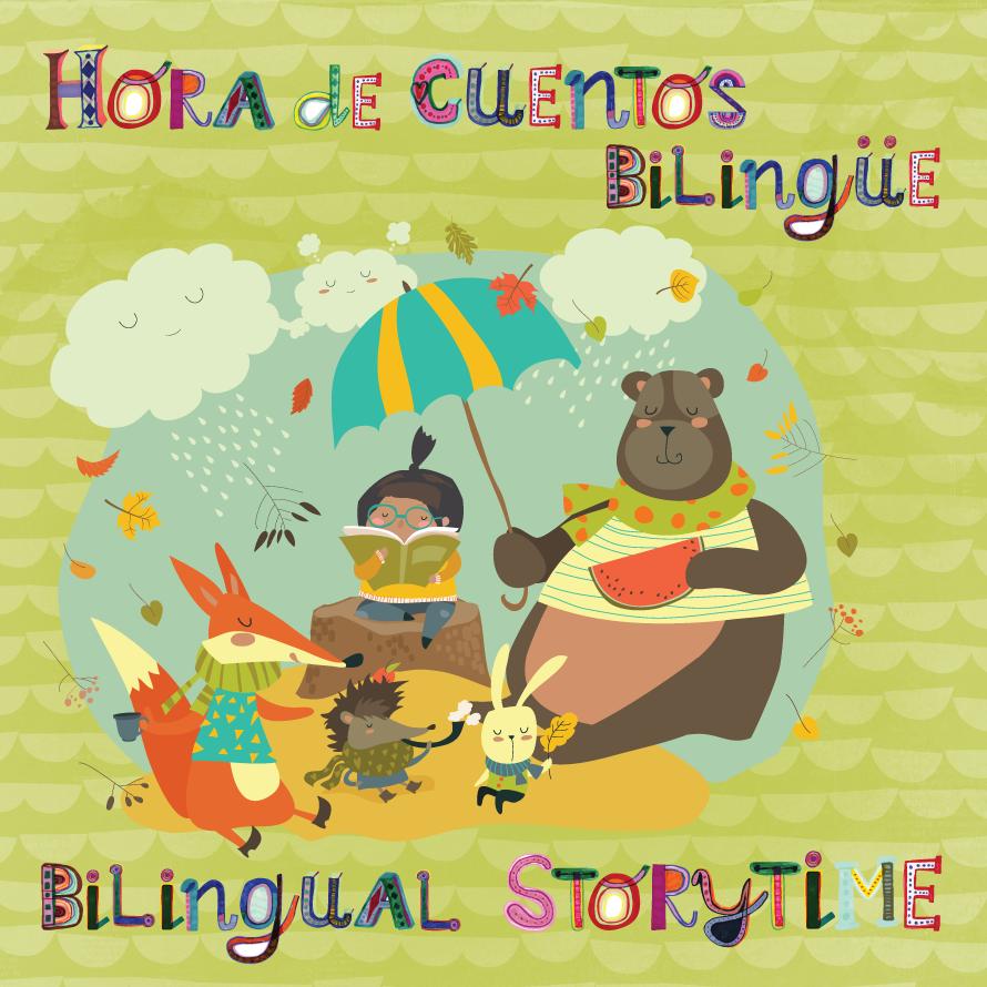 Hora de Cuentos Bilingüe | Bilingual Storytime