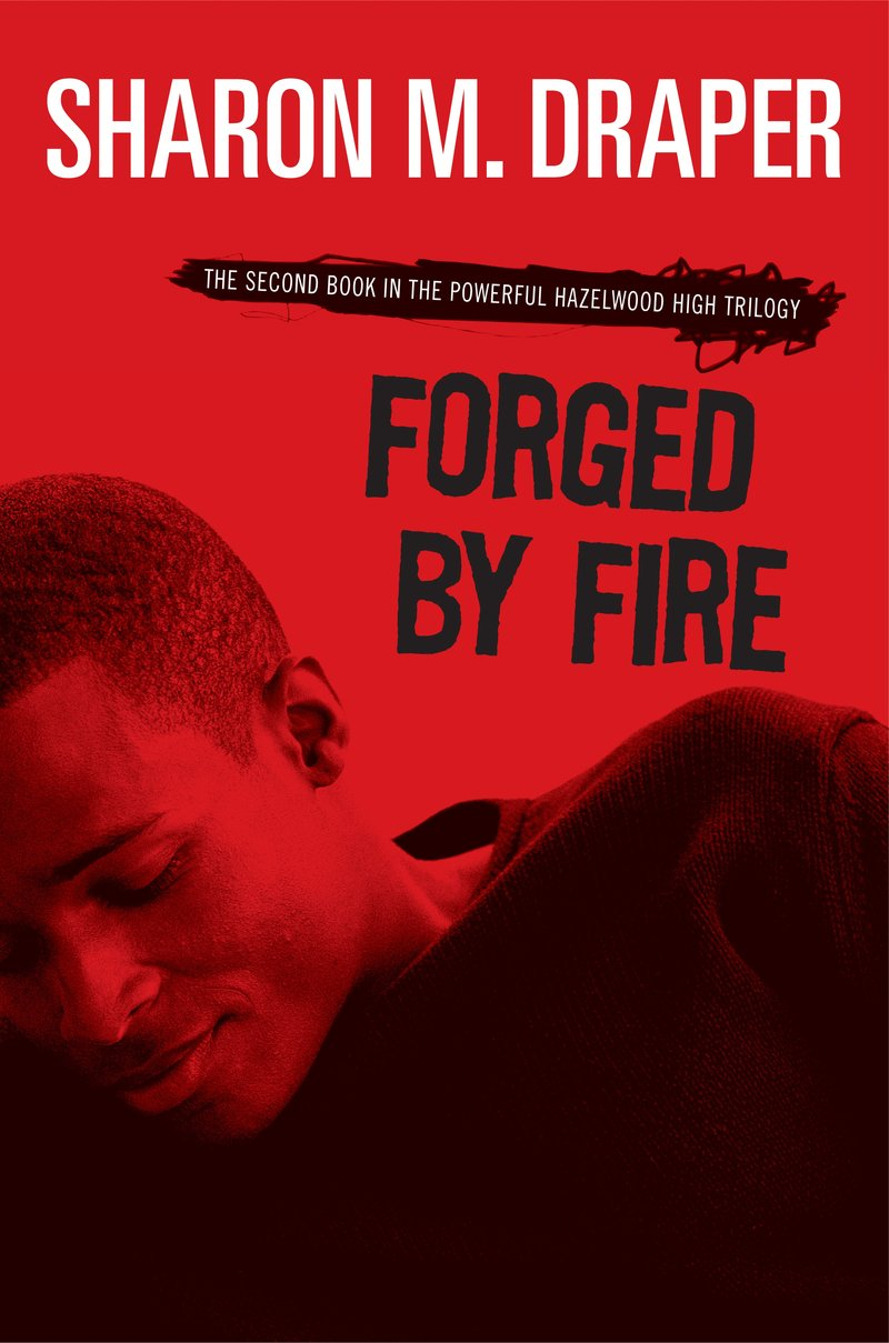 forged by fire by sharon draper central rappahannock regional library
