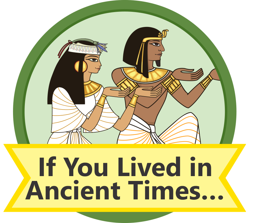 If You Lived in Ancient Times Mission (Children)