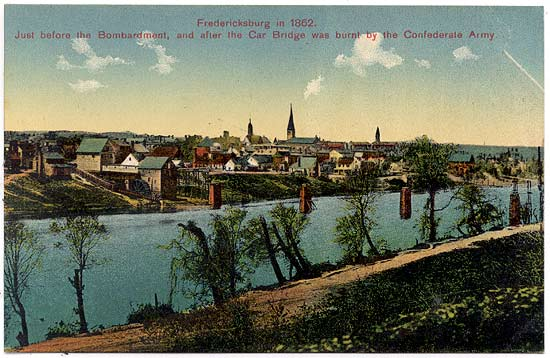 Fredericksburg in 1862. Just before the Bombardment, and after the Car Bridge was burnt by the Confederate Army