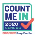 Count Me In. 2020 Census. Everyone Counts. County of Santa Clara.