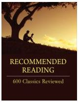 Recommended Reading 600 Classics Reviewed