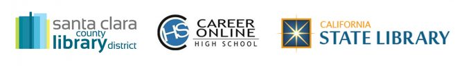 Santa Clara County Library District. Career Online High School. California State Library.
