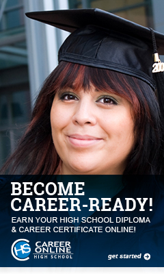 Become Career-Ready! Earn your high school diploma and career certificate online!