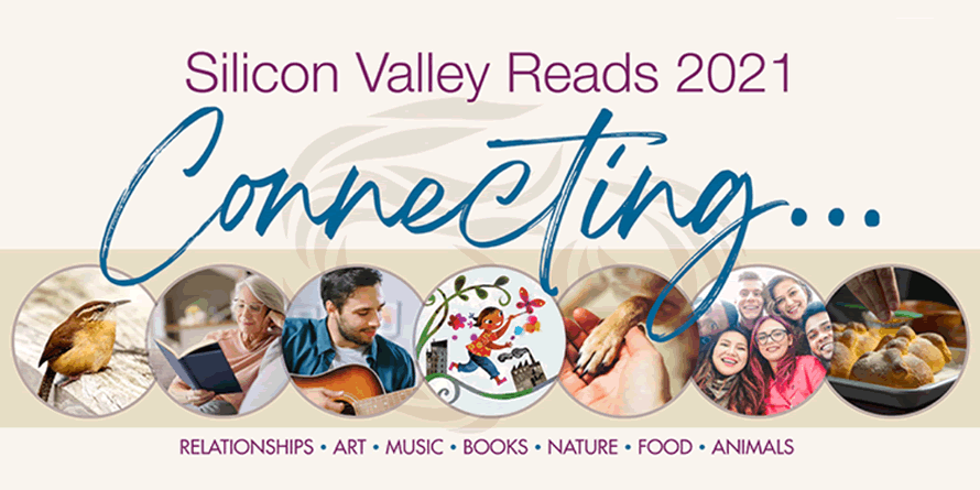 Silicon Valley Reads 2021: Connecting