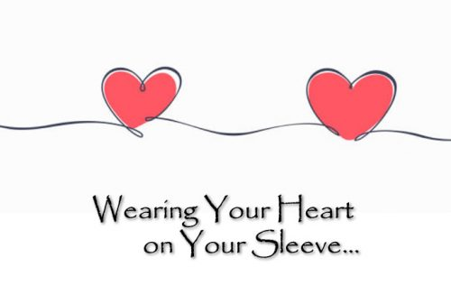 Wearing Your Heart on Your Sleeve