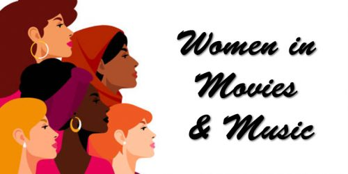 Women in Movies & Music
