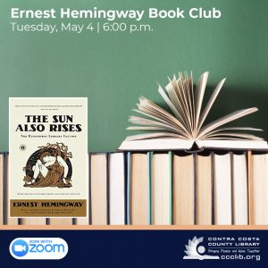 Ernest Heming Way Book Club. Tuesday, May 4, 6 p.m.