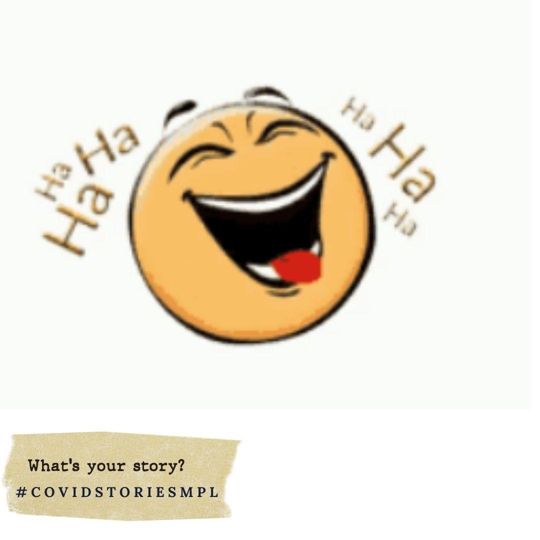 Covid Stories - Laugh