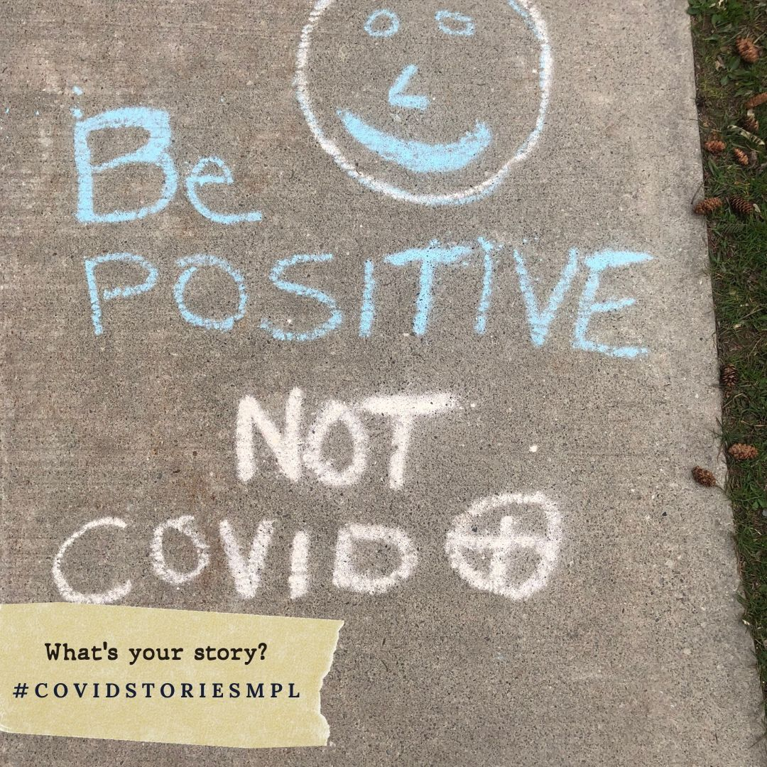 Covid Stories - Positive