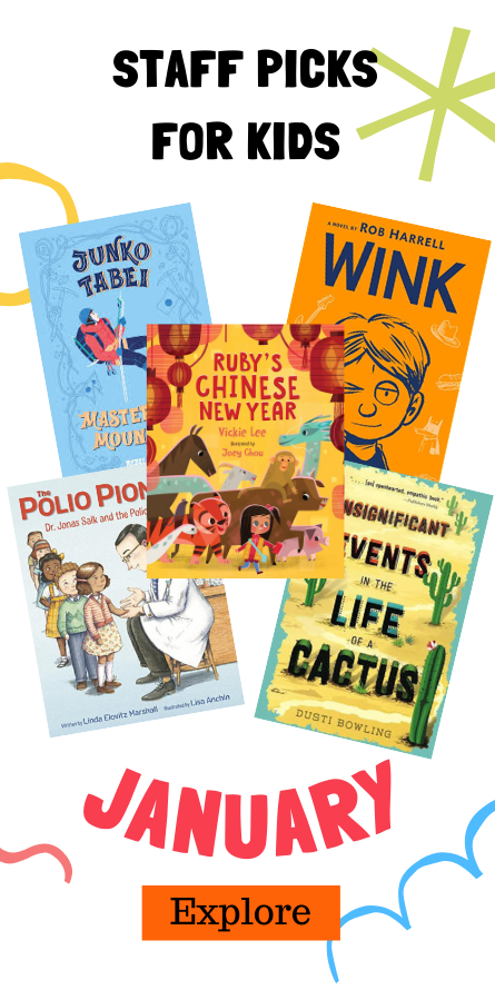 January Staff Picks for Kids Books_Ad on reopening page