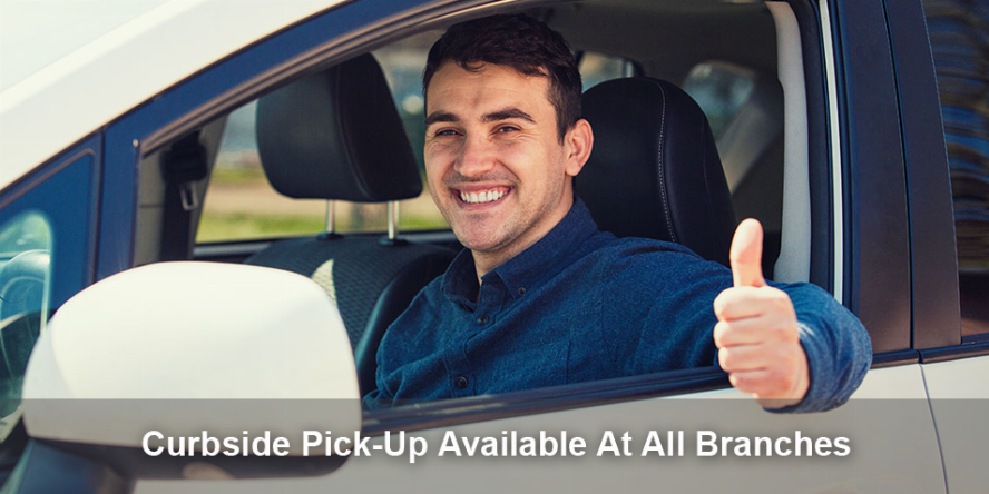 Curbside Pick-up available at all branches.