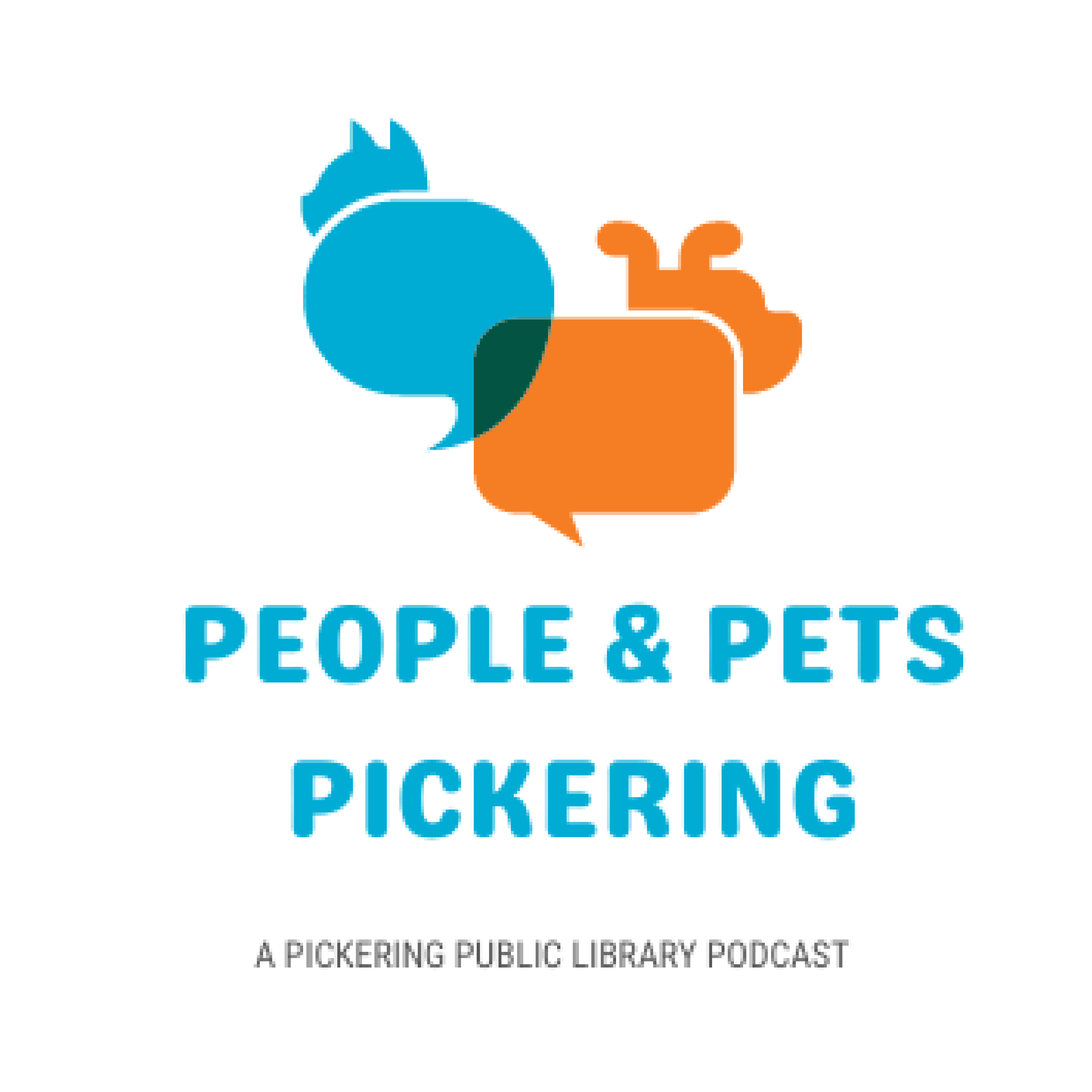 People & Pets - A Pickering Library Podcast