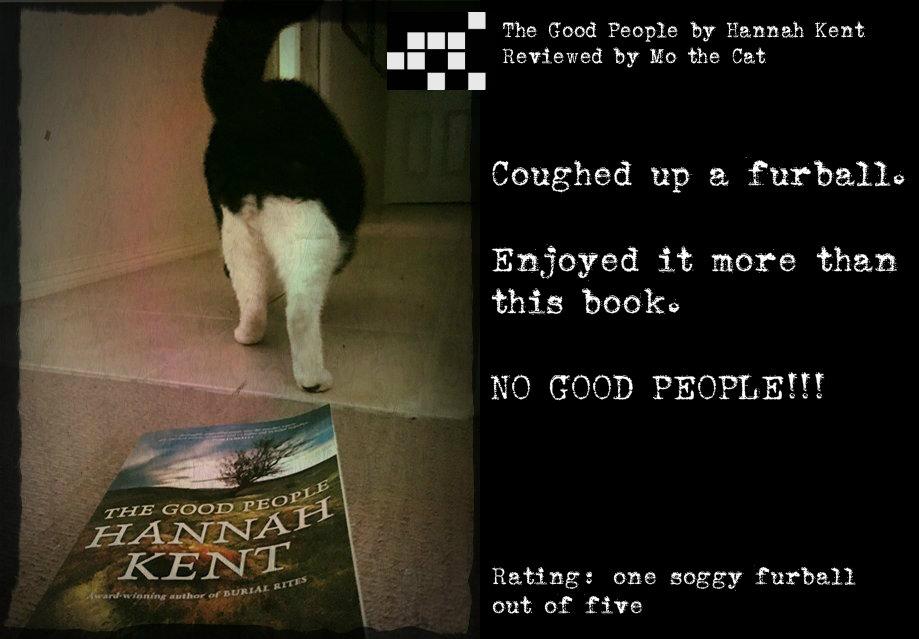 Mo the cat reviews Hannah Kent's The Good People