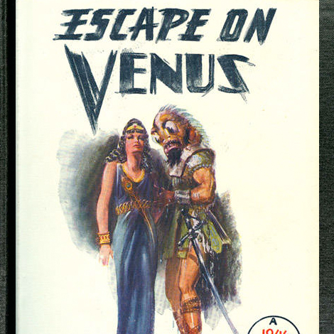 Escape on Venus book cover from the Library's Edgar Rice burroughs collection