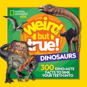 weird_but_true_dinosaurs_youth_prize_book