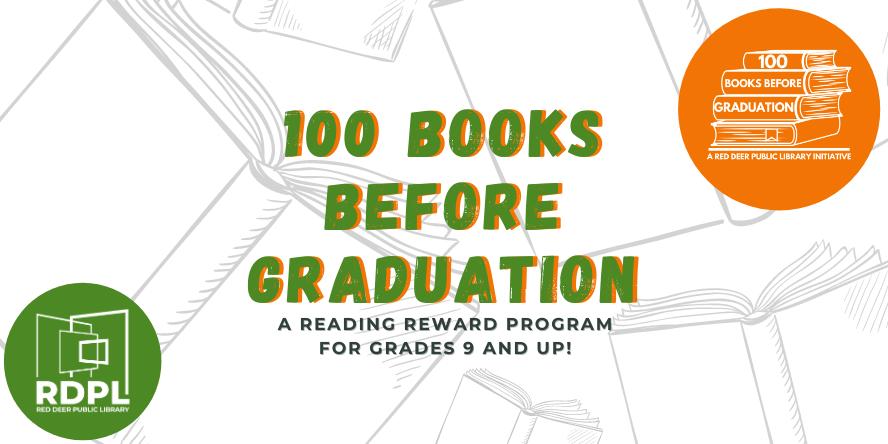 100 books before graduation: a reading reward program for grades 9 and up